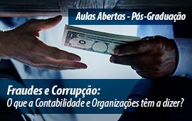 FECAP - Fraudes e Corrupção: o que a Contabilidade e Organizações têm a dizer?