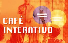 FECAP - Café Interativo | EVENTO GRATUITO