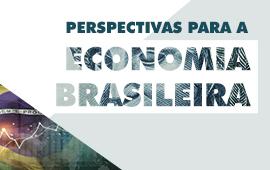 FECAP -  Perspectivas para economia brasileira | Evento Gratuito