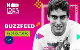 FECAP - FECAP Cases | BUZZFEED